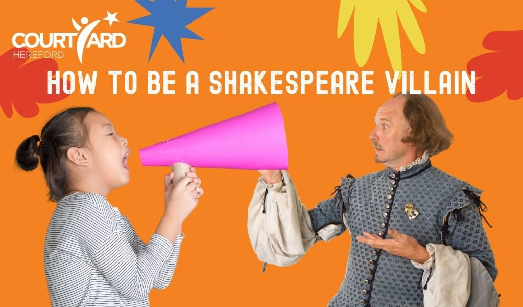 How to be a Shakespearean Villain - The Courtyard Facebook Live