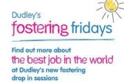 Fostering Friday sessions to encourage Dudley carers