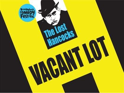 Long lost Tony Hancock radio scripts form the basis of new play 'Vacant Lot' which will be performed at Stourbridge Town Hall in September.