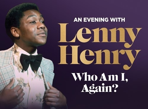 Sir Lenny Henry will bring his show An Evening With Lenny Henry: Who Am I, Again? to Dudley in November